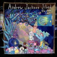 Christmas Island - Andrew Jackson Jihad