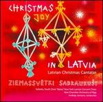 Christmas Joy in Latvia: Latvian Christmas Cantatas