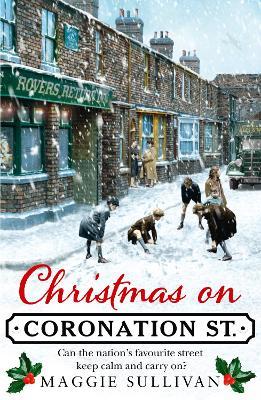 Christmas on Coronation Street - Sullivan, Maggie