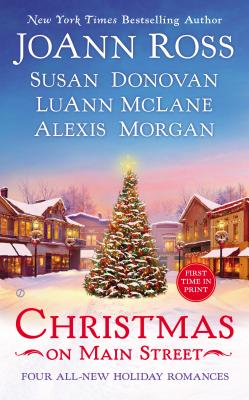 Christmas on Main Street - Ross, JoAnn, and Donovan, Susan, and McLane, LuAnn