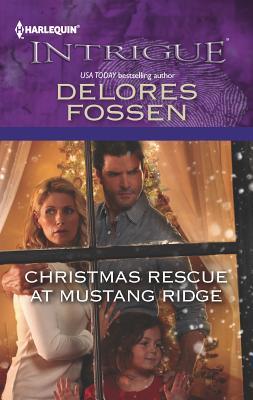 Christmas Rescue at Mustang Ridge - Fossen, Delores