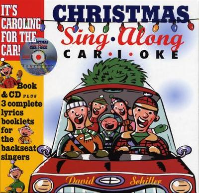 Christmas Sing-Along Car-I-Oke - Schiller, David