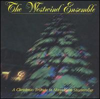 Christmas Tribute to Mannheim Steamroller - The Westwind Ensemble