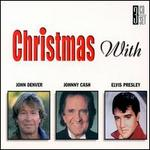 Christmas with Elvis Presley, Johnny Cash, and John Denver