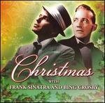 Christmas with Frank Sinatra & Bing Crosby