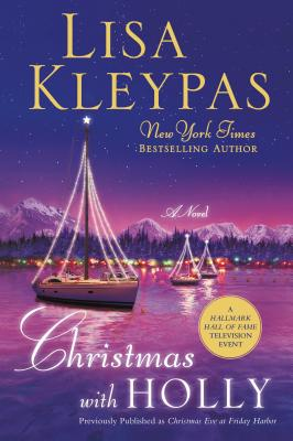 Christmas with Holly - Kleypas, Lisa