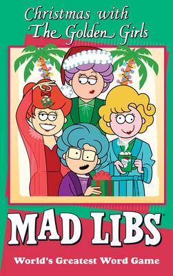 Christmas with the Golden Girls Mad Libs - Jones, Karl