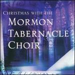 Christmas with the Mormon Tabernacle Choir [2002]
