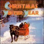 Christmas Yester Year