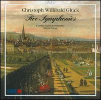Christoph Willibald Gluck: Five Symphonies - L'Orfeo Baroque Orchestra; Michi Gaigg (conductor)
