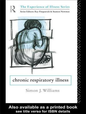 Chronic Respiratory Illness - Williams, Simon J