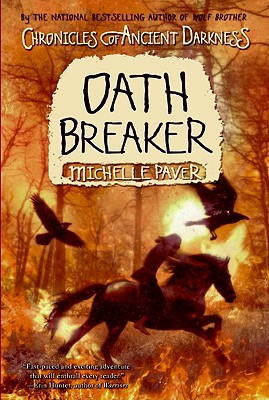 Chronicles of Ancient Darkness #5: Oath Breaker - Paver, Michelle