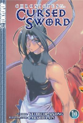 Chronicles of the Cursed Sword Volume 10 - Beop-Ryong, Yeo, and Yo, Pom-Nyong