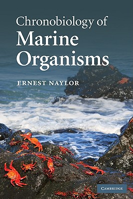 Chronobiology of Marine Organisms - Naylor, Ernest