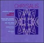 Chrysalis: Orchestral Music of Brian Fennelly