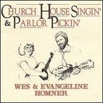 Church House Singin' & Parlor Pickin'