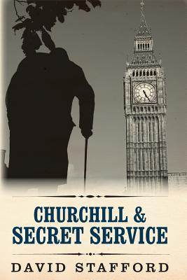 Churchill & Secret Service - Stafford, David