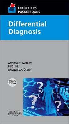 Churchill's Pocketbook of Differential Diagnosis - Raftery, Andrew T