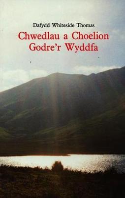 Chwedlau a choelion godre'r Wyddfa - Thomas, Dafydd Whiteside