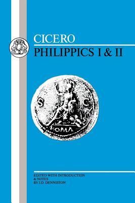 Cicero: Philippics I-II - Cicero