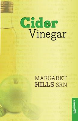 Cider Vinegar (new edition) - Hills, Margaret