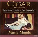 Cigar Aficionado: Music Moods: Casablanca Lounge...Now Appearing