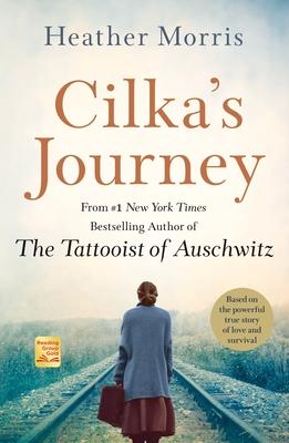 Cilka's Journey - Morris, Heather