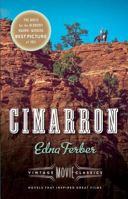 Cimarron - Ferber, Edna, and Gilbert, Julie (Foreword by)
