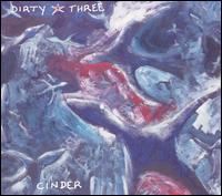 Cinder - Dirty Three