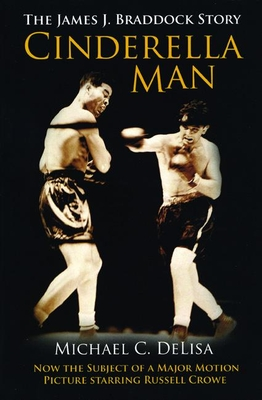 Cinderella Man: The James J. Braddock Story - DeLisa, Michael