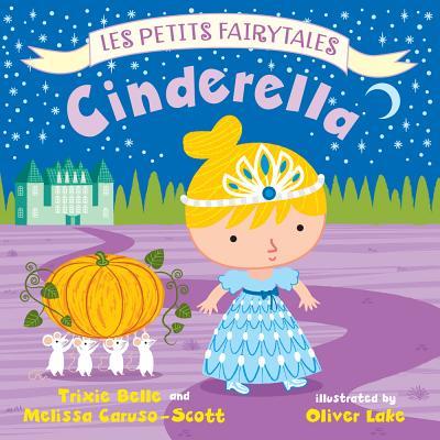 Cinderella - Belle, Trixie, and Caruso-Scott, Melissa