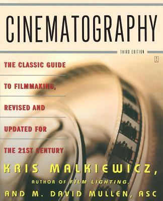 Cinematography - Malkiewicz, Kris, and Mullen, M David