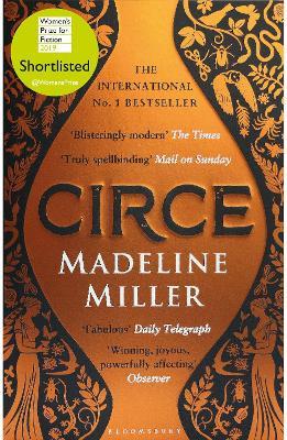 Circe: The International No. 1 Bestseller - Shortlisted for the Women's Prize for Fiction 2019 - Miller, Madeline