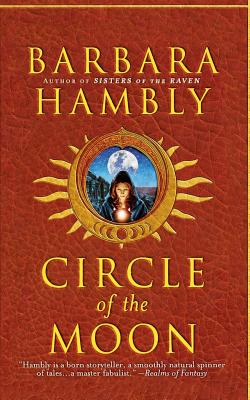 Circle of the Moon - Hambly, Barbara