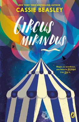 Circus Mirandus - Beasley, Cassie
