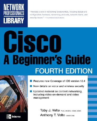 Cisco: A Beginner's Guide - Velte, Toby, and Velte, Anthony