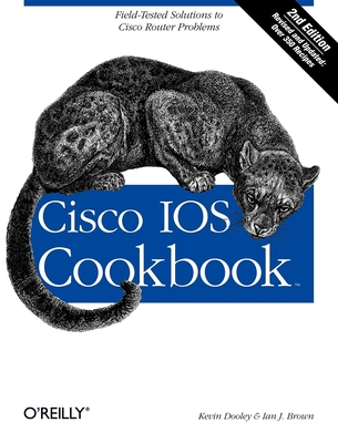 Cisco IOS Cookbook - Dooley, Kevin