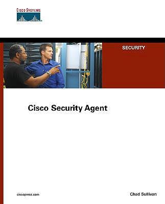 Cisco Security Agent - Sullivan, Chad