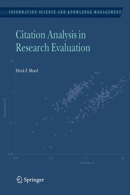 Citation Analysis in Research Evaluation - Moed, Henk F.