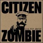 Citizen Zombie [LP]