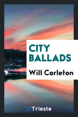 City Ballads - Carleton, Will