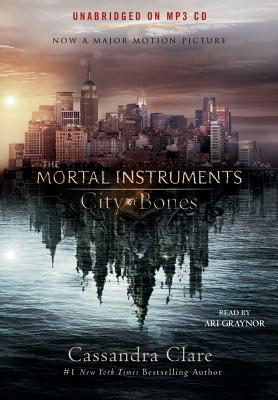 City of Bones - Clare, Cassandra, and Graynor, Ari (Read by)