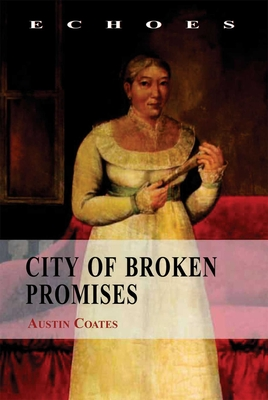 City of Broken Promises - Coates, Austin