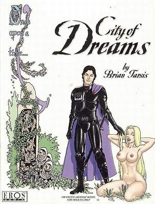 City of Dreams: A Tale of Erotic Fantasy - Tarsis, Brian, and Various (Editor)