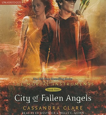City of Fallen Angels - Clare, Cassandra, and Westwick, Ed (Read by), and Quinn, Molly C (Read by)