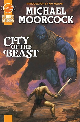 City of the Beast: Or Warriors of Mars - Moorcock, Michael