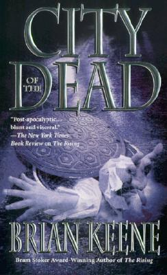 City of the Dead - Keene, Brian