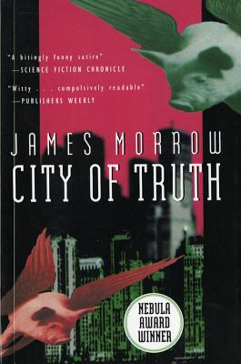 City of Truth - Morrow, James