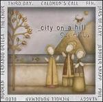 City on a Hill: Sing Alleluia
