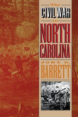Civil War in North Carolina - Barrett, John G